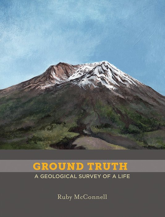 Ground Truth by Ruby McConnell