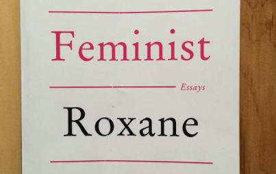 Bad Feminist, by Roxane Gay