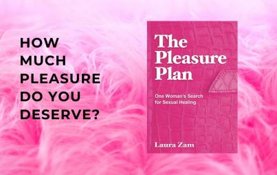 Laura Zam's The Pleasure Plan